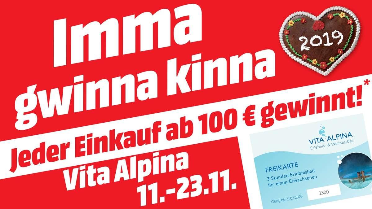 Traunstein/Traunreut: Neue Runde der Aktion Imma gwinna kinna von MediaMarkt, jetzt mit Gutscheinen für Vita Alpina in Ruhpolding | Traunstein - bgland24.de